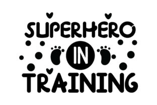 Superhero in Training Baby Craft Cut File By Creative Fabrica Crafts