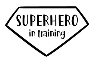 Superhero in Training Craft Design By Creative Fabrica Crafts