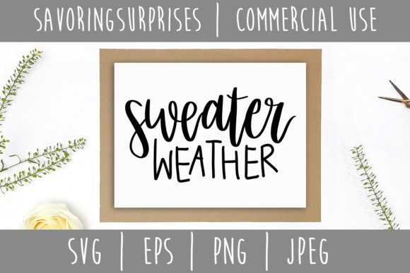 Sweater Weather Graphic Crafts By SavoringSurprises