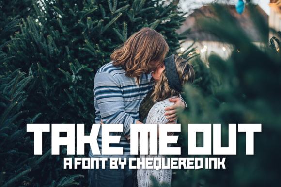 Print on Demand: Take Me out Display Font By Chequered Ink