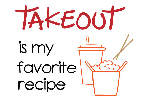 Download Free Takeout Is My Favorite Recipe Archivos De Corte Svg Por Creative for Cricut Explore, Silhouette and other cutting machines.