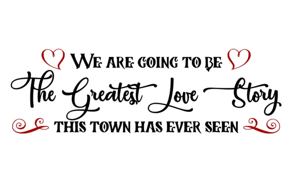 Download Free The Greatest Love Story Digital Svg Graphic By Auntie for Cricut Explore, Silhouette and other cutting machines.