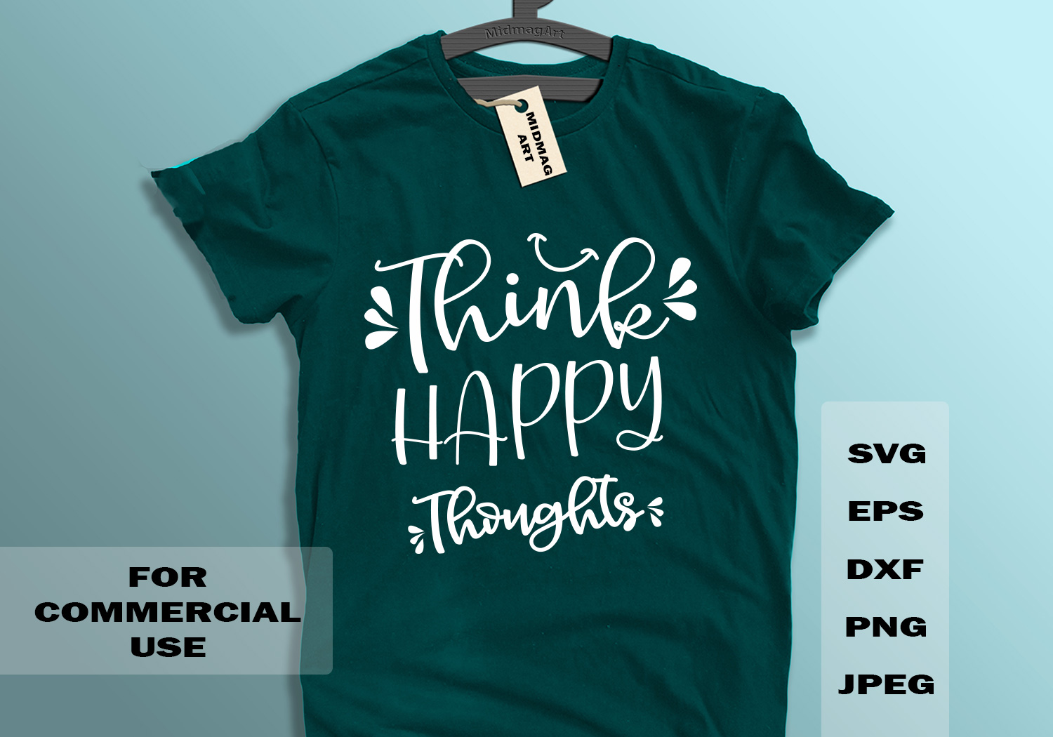 Download Free Think Happy Thoughts Graphic By Midmagart Creative Fabrica for Cricut Explore, Silhouette and other cutting machines.