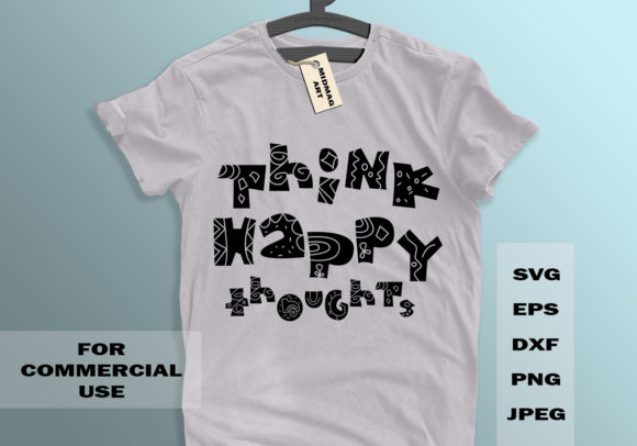 Think Happy Thoughts Svg Graphic Objects By MidmagArt - Image 1