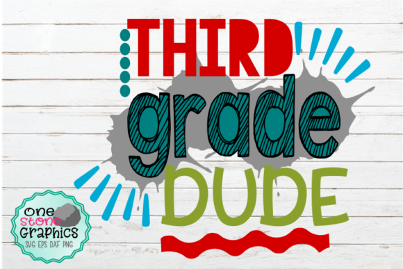 Download Free Third Grade Dude Svg Graphic By Onestonegraphics Creative Fabrica for Cricut Explore, Silhouette and other cutting machines.