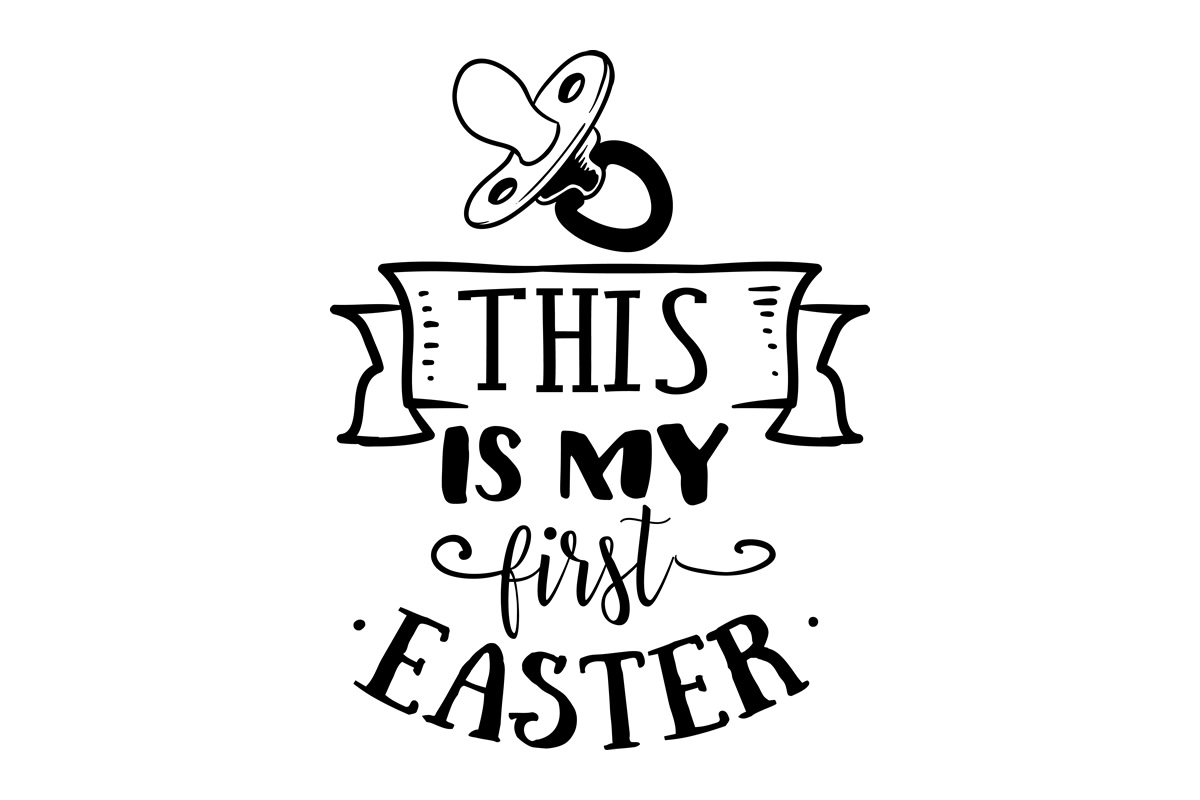 Download Free This Is My First Easter Svg Cut File By Creative Fabrica Crafts for Cricut Explore, Silhouette and other cutting machines.