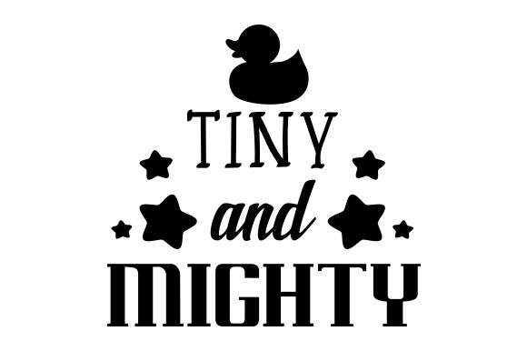 Download Free Tiny And Mighty Svg Cut File By Creative Fabrica Crafts for Cricut Explore, Silhouette and other cutting machines.