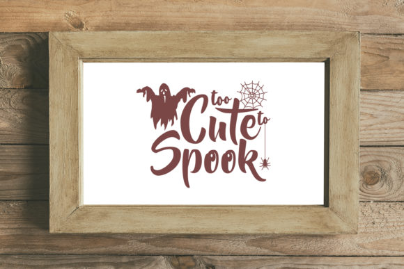 Too Cute to Spook Halloween SVG Graphic Illustrations By summersSVG - Image 1