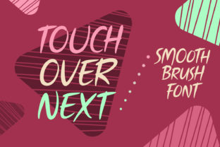 Touch over Next Font By Situjuh