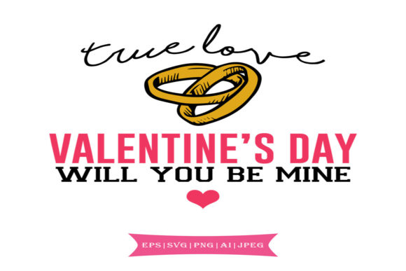 True Love Valentines Day Svg Graphic By summersSVG
