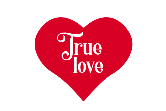 Download Free True Love Svg Cut File By Creative Fabrica Crafts Creative Fabrica for Cricut Explore, Silhouette and other cutting machines.