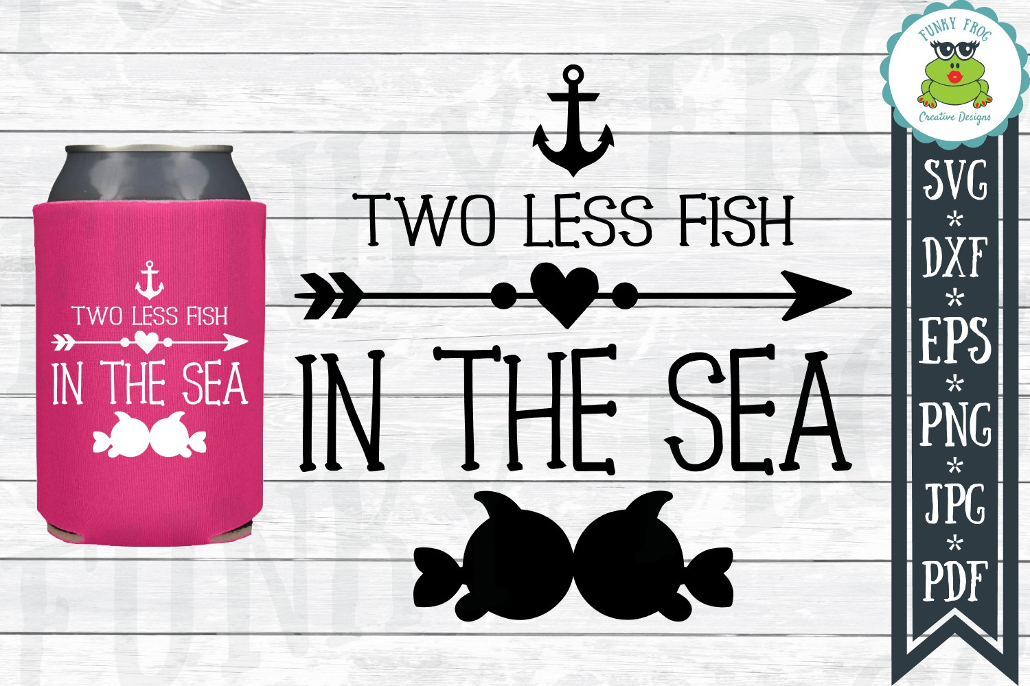 Download Free Two Less Fish In The Sea Graphic By Funkyfrogcreativedesigns for Cricut Explore, Silhouette and other cutting machines.