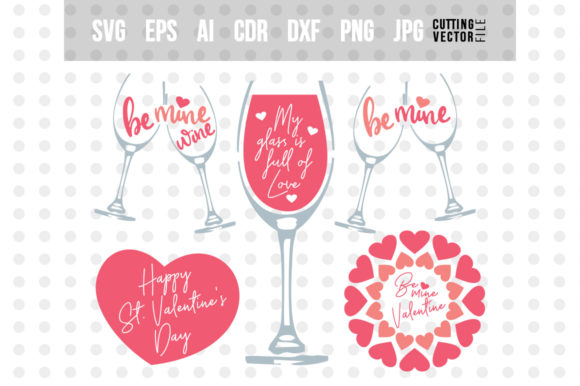 Valentine's Day/ Wine Sayings Graphic Crafts By danieladoychinovashop