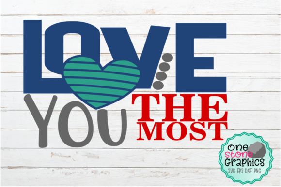 Valentines Day Svg Graphic Crafts By OneStoneGraphics