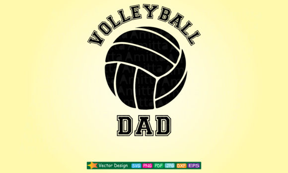 Download Free Volleyball Dad Graphic By Amitta Creative Fabrica for Cricut Explore, Silhouette and other cutting machines.