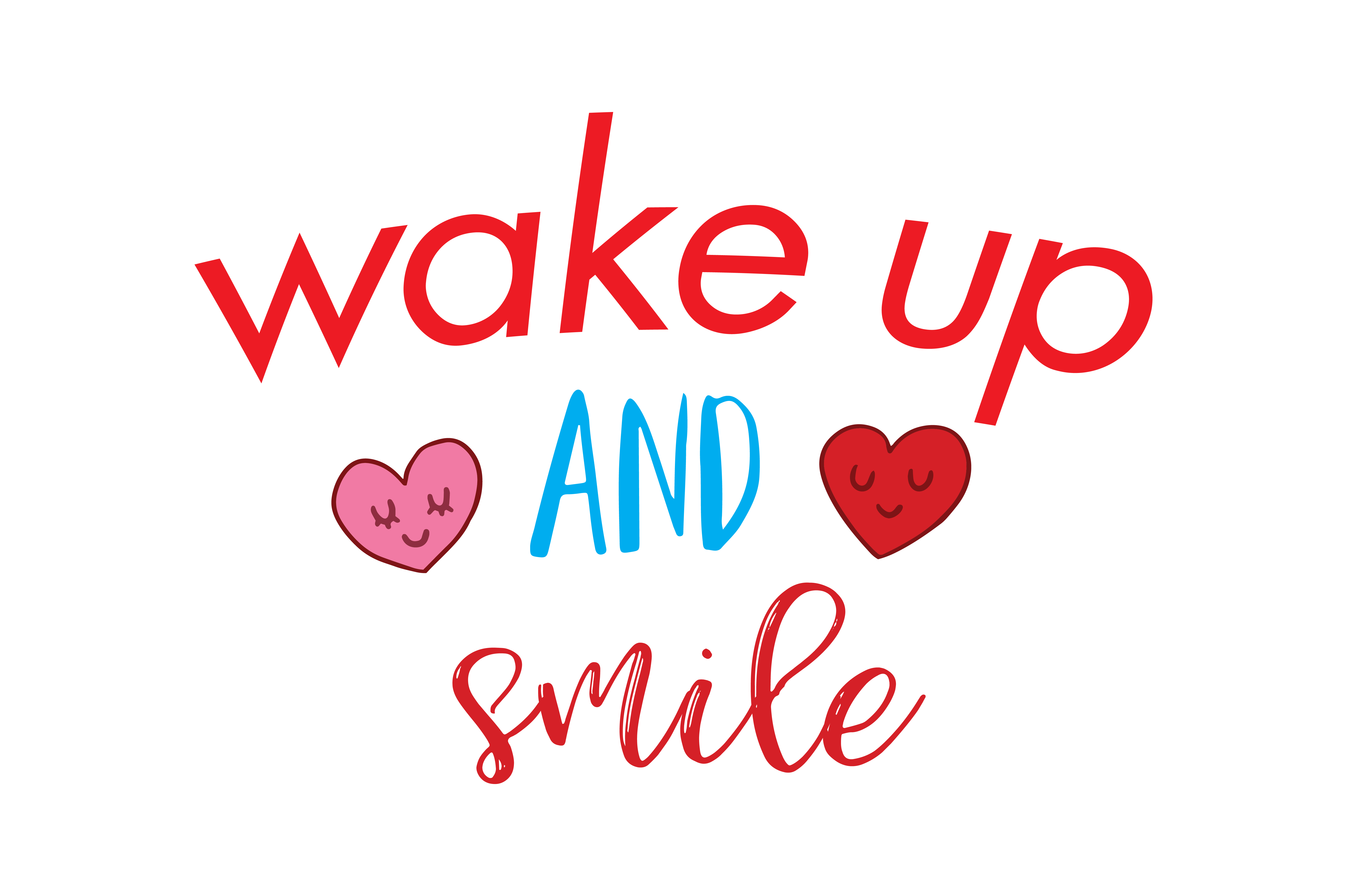 Wake Up And Smile Quote Svg Cut Graphic By Thelucky Creative