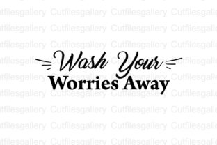 Download Free Wash Your Worries Away Svg Graphic By Cutfilesgallery Creative for Cricut Explore, Silhouette and other cutting machines.