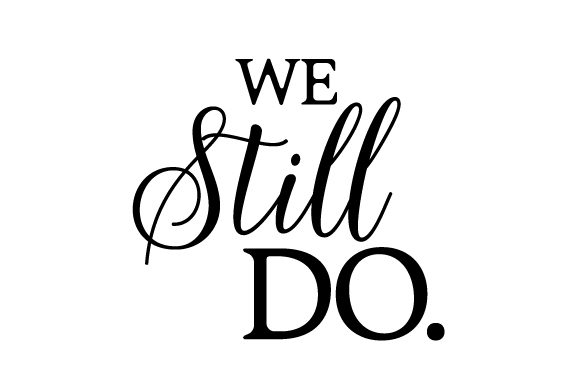 Download Free We Still Do Svg Cut File By Creative Fabrica Crafts Creative for Cricut Explore, Silhouette and other cutting machines.