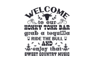 Welcome to Our Honky Tonk Bar Farm & Country Craft Cut File By Creative Fabrica Crafts