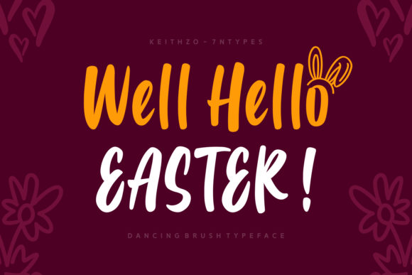 Print on Demand: Well Hello Easter Script & Handwritten Font By Keithzo (7NTypes)