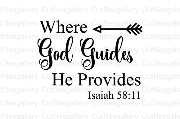 Download Free Where God Guides He Provides Svg Graphic By Cutfilesgallery for Cricut Explore, Silhouette and other cutting machines.