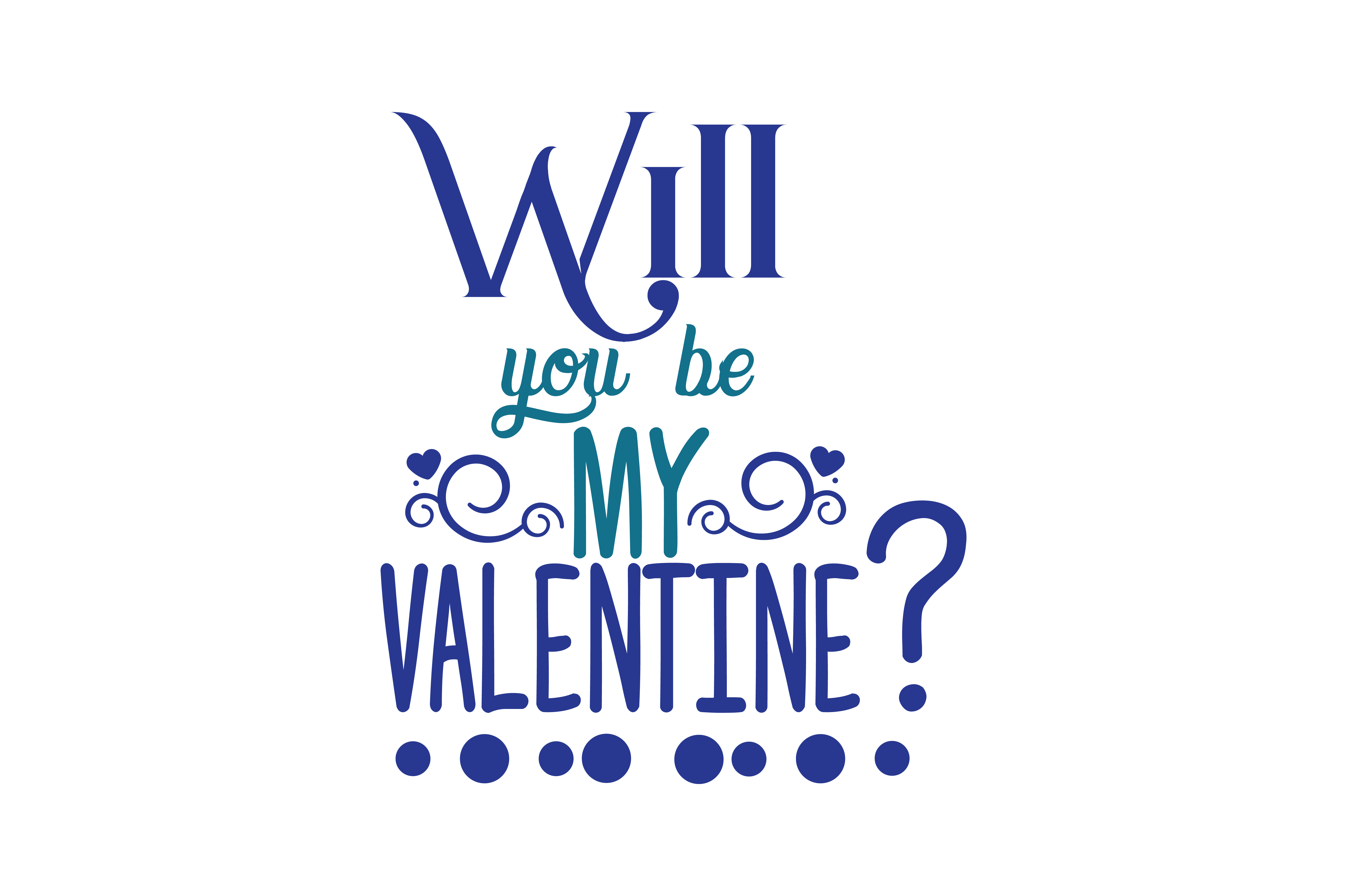 Download Free Will You Be My Valentine Quote Svg Cut Graphic By Thelucky for Cricut Explore, Silhouette and other cutting machines.