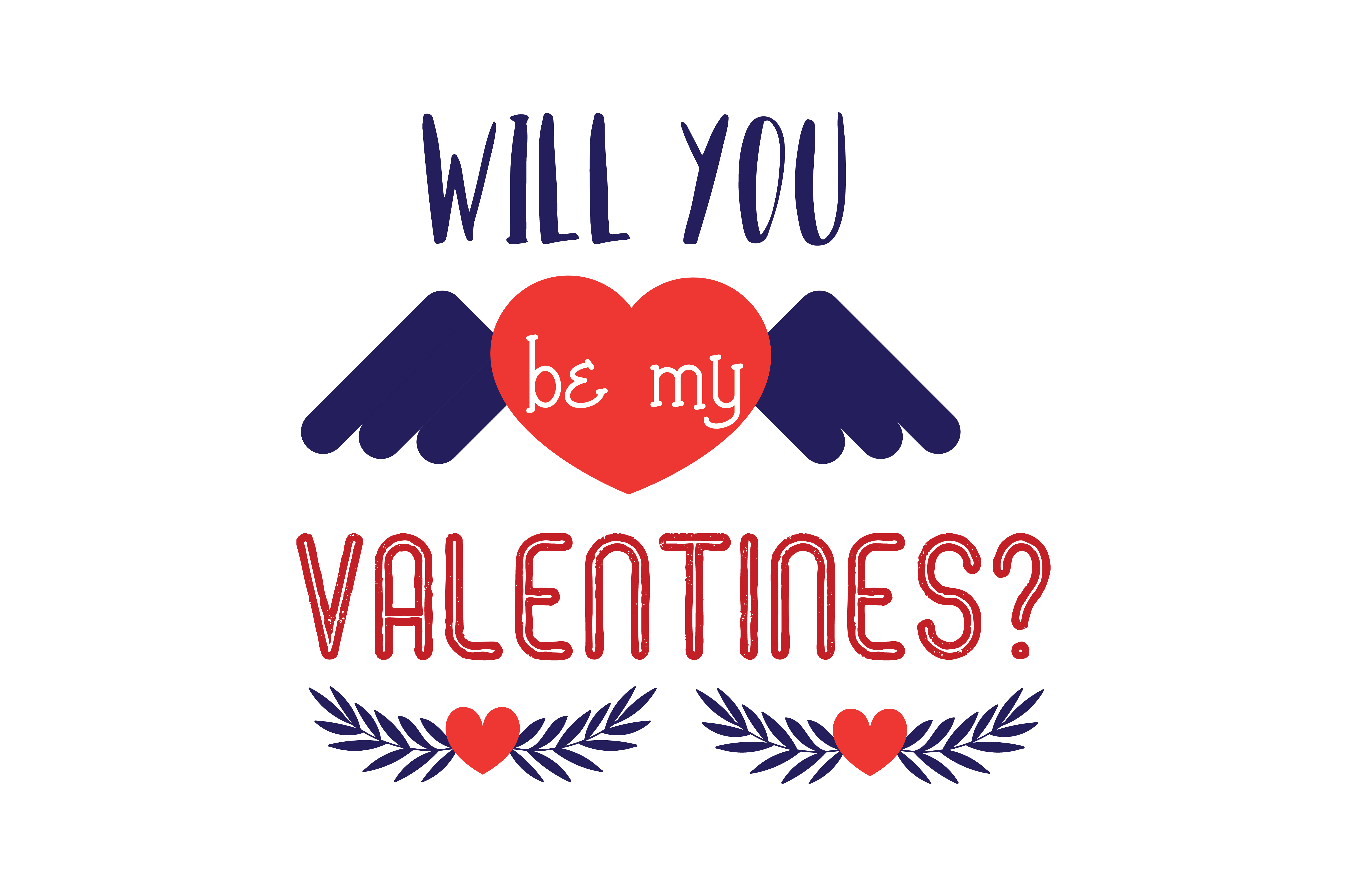Download Free Will You Be My Valentines Quote Svg Cut Graphic By Thelucky for Cricut Explore, Silhouette and other cutting machines.