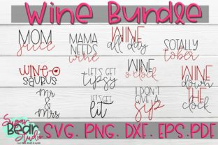 Download Free Wine Bundle Graphic By Sugarbearstudio Creative Fabrica for Cricut Explore, Silhouette and other cutting machines.