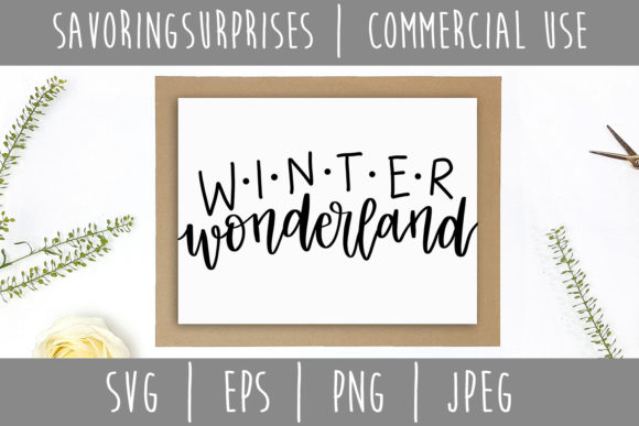 Winter Wonderland Hand Lettered SVG Graphic Crafts By SavoringSurprises