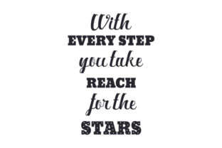 With - Every Step - You Take - Reach - for the - Stars Craft Design By Creative Fabrica Crafts