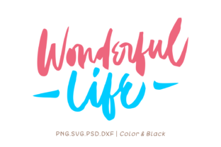 Print on Demand: Wonderful Life Graphic Crafts By Momentos Crafter