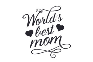 World's Best Mom Craft Design By Creative Fabrica Crafts