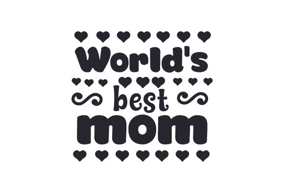 Download Free World S Best Mom Svg Cut File By Creative Fabrica Crafts for Cricut Explore, Silhouette and other cutting machines.