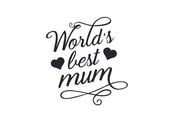 Download Free World S Best Mum Svg Cut File By Creative Fabrica Crafts for Cricut Explore, Silhouette and other cutting machines.