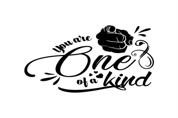 You Are One of a Kind Graphic By summersSVG