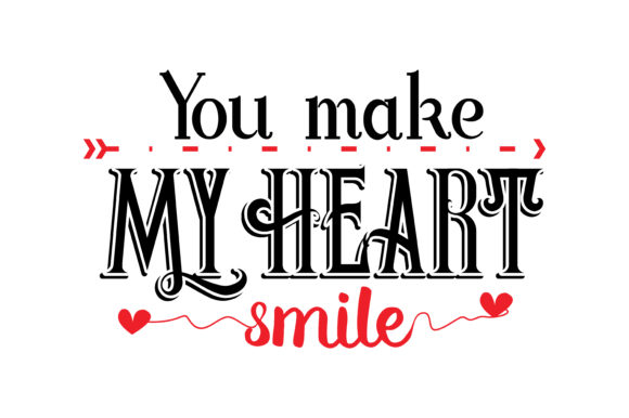 Download Free You Make My Heart Smile Quote Svg Cut Graphic By Yuhana Purwanti for Cricut Explore, Silhouette and other cutting machines.
