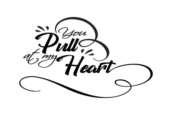 You Pull at My Heart Graphic By summersSVG