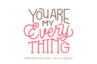 Print on Demand: You Are My Everything Graphic Crafts By Momentos Crafter