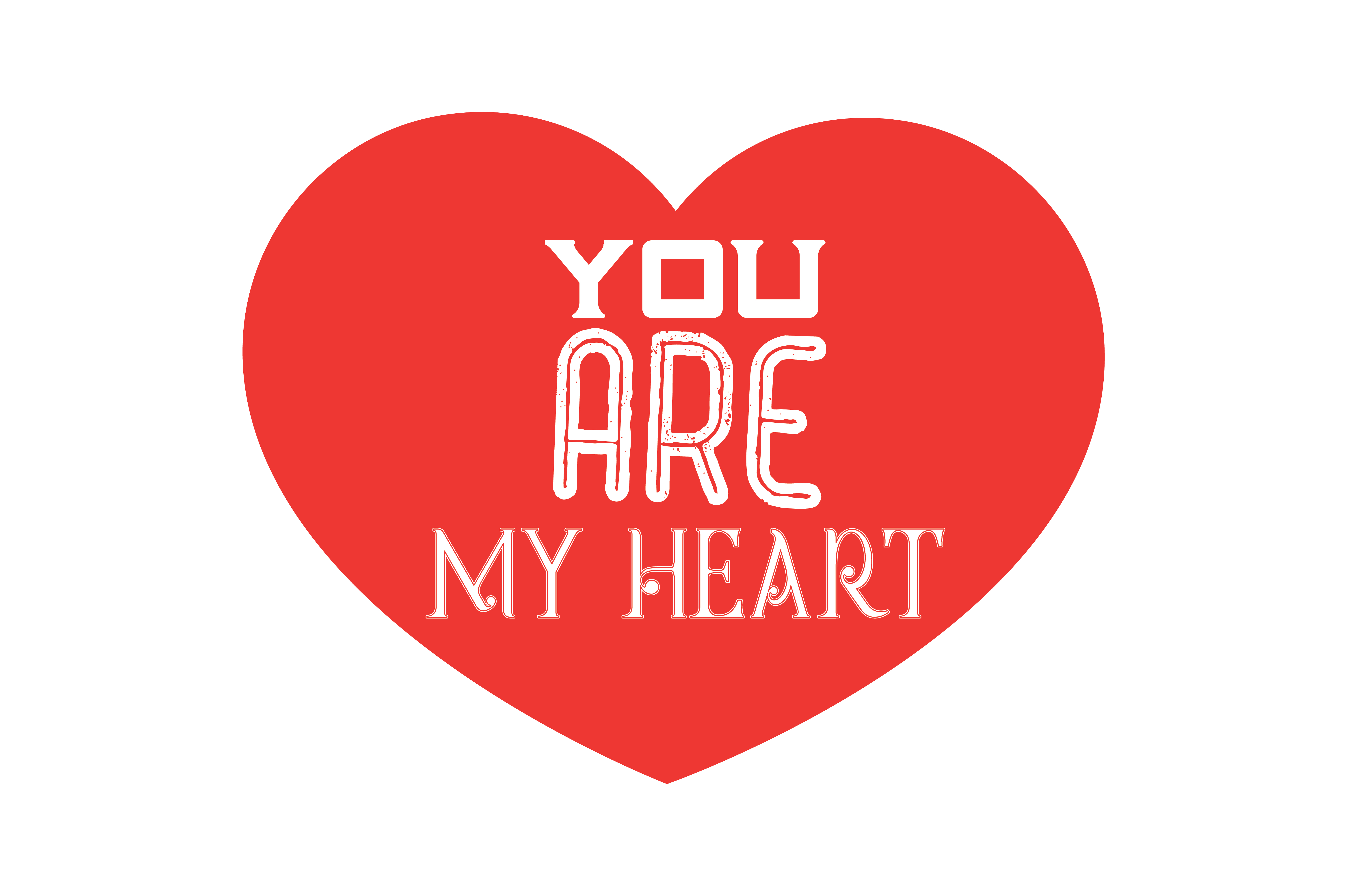 Download Free You Are My Heart Quote Svg Cut Graphic By Thelucky Creative for Cricut Explore, Silhouette and other cutting machines.