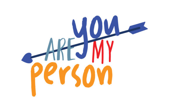 Download Free You Are My Person Quote Svg Cut Graphic By Thelucky Creative for Cricut Explore, Silhouette and other cutting machines.