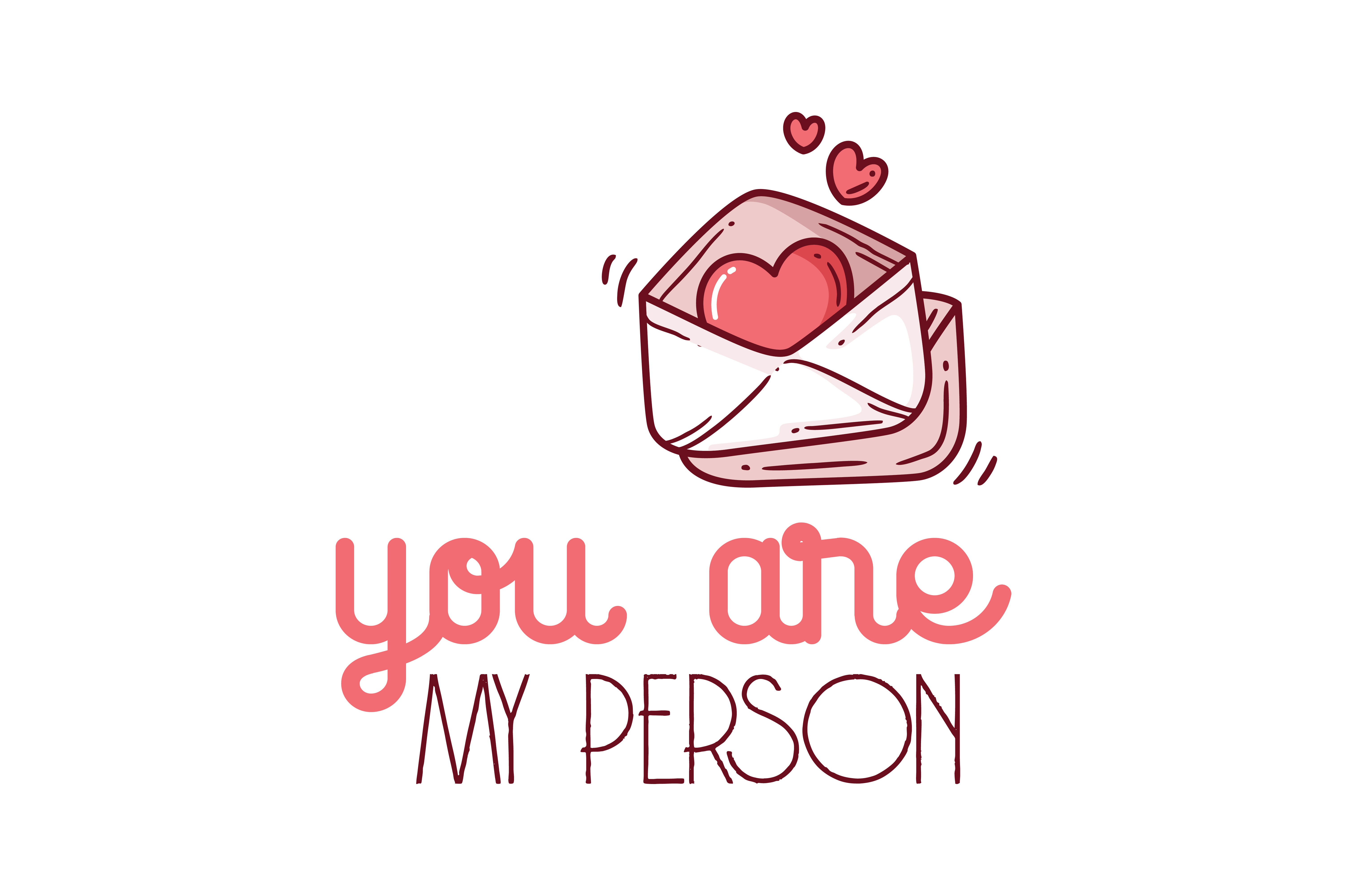 You are my person Quote SVG Cut