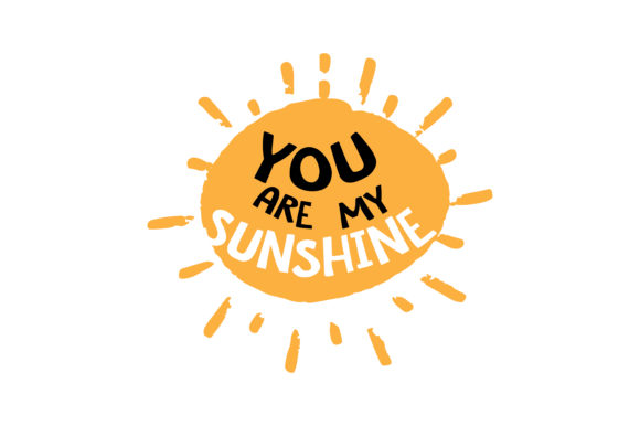 Download Free You Are My Sunshine Quote Svg Cut Graphic By Thelucky Creative for Cricut Explore, Silhouette and other cutting machines.