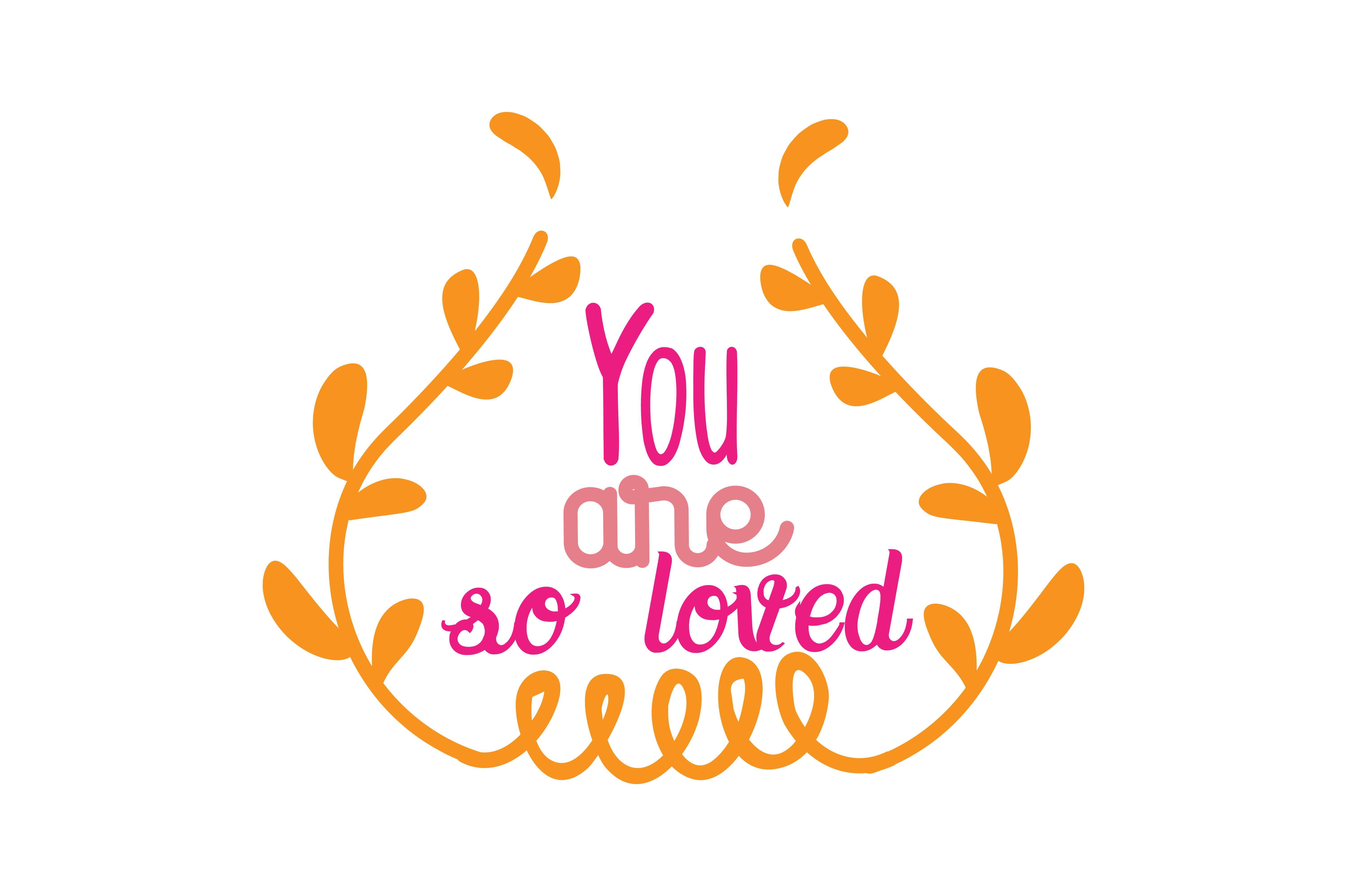 You Are So Loved Quote Svg Cut Graphic By Thelucky Creative Fabrica