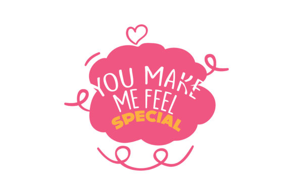Download Free You Make Me Feel Special Quote Svg Cut Graphic By Thelucky for Cricut Explore, Silhouette and other cutting machines.