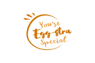 You're Egg-stra Special Svg Graphic By summersSVG