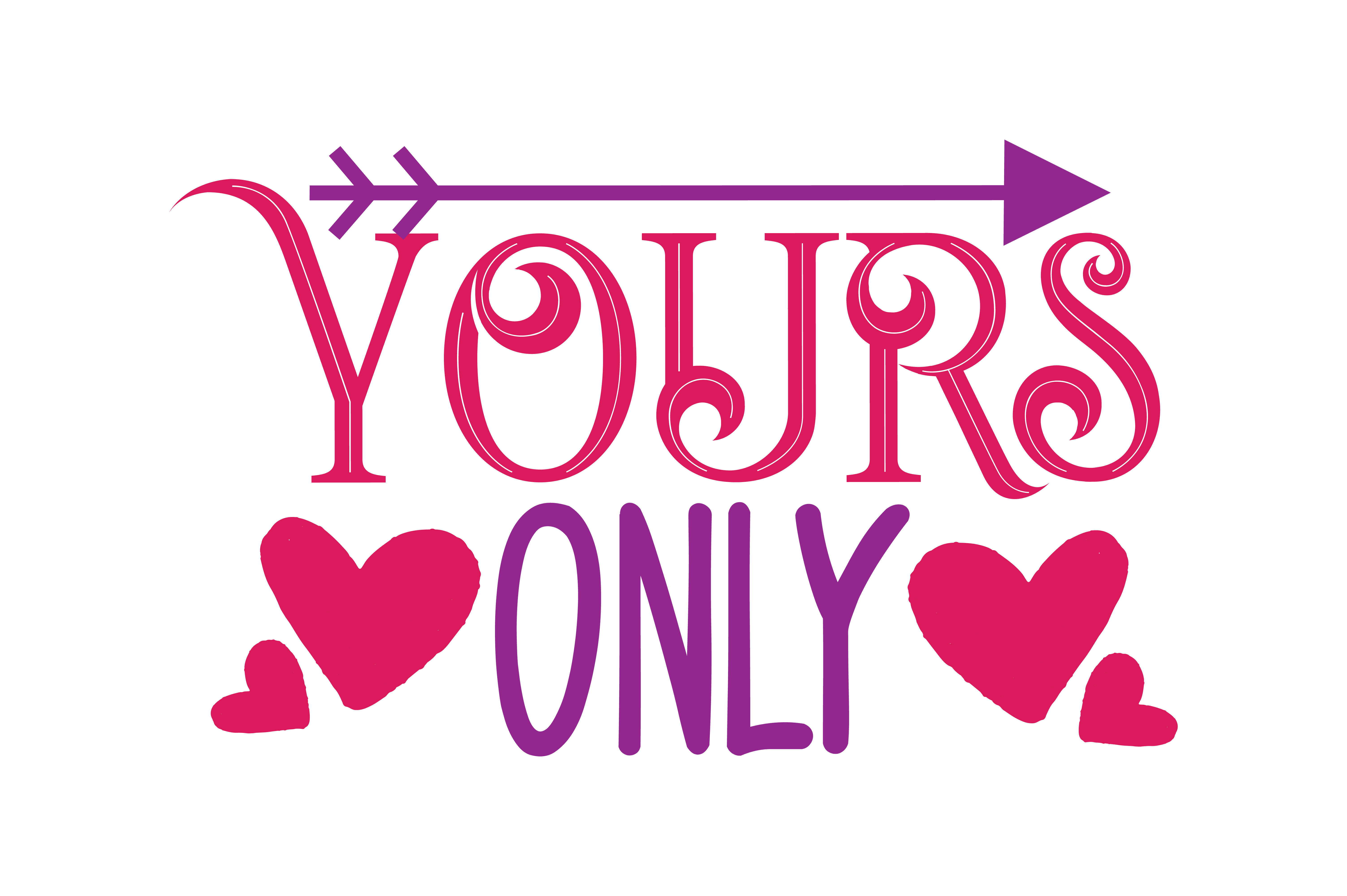 Download Free Yours Only Quote Svg Cut Graphic By Thelucky Creative Fabrica for Cricut Explore, Silhouette and other cutting machines.