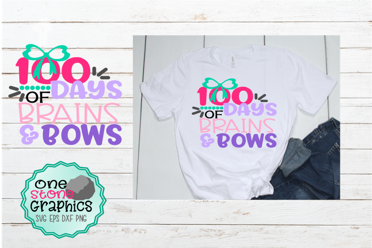 Download Free 100 Days Of Brains And Bows Svg Graphic By Onestonegraphics for Cricut Explore, Silhouette and other cutting machines.