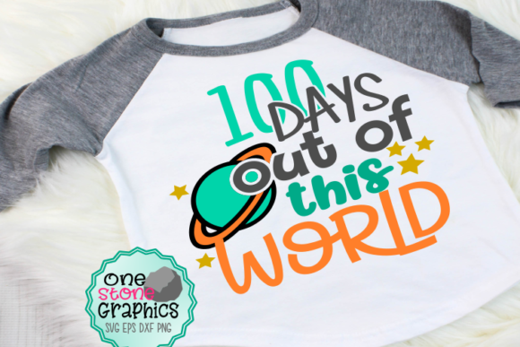 100 Days of School out of This World Svg Graphic