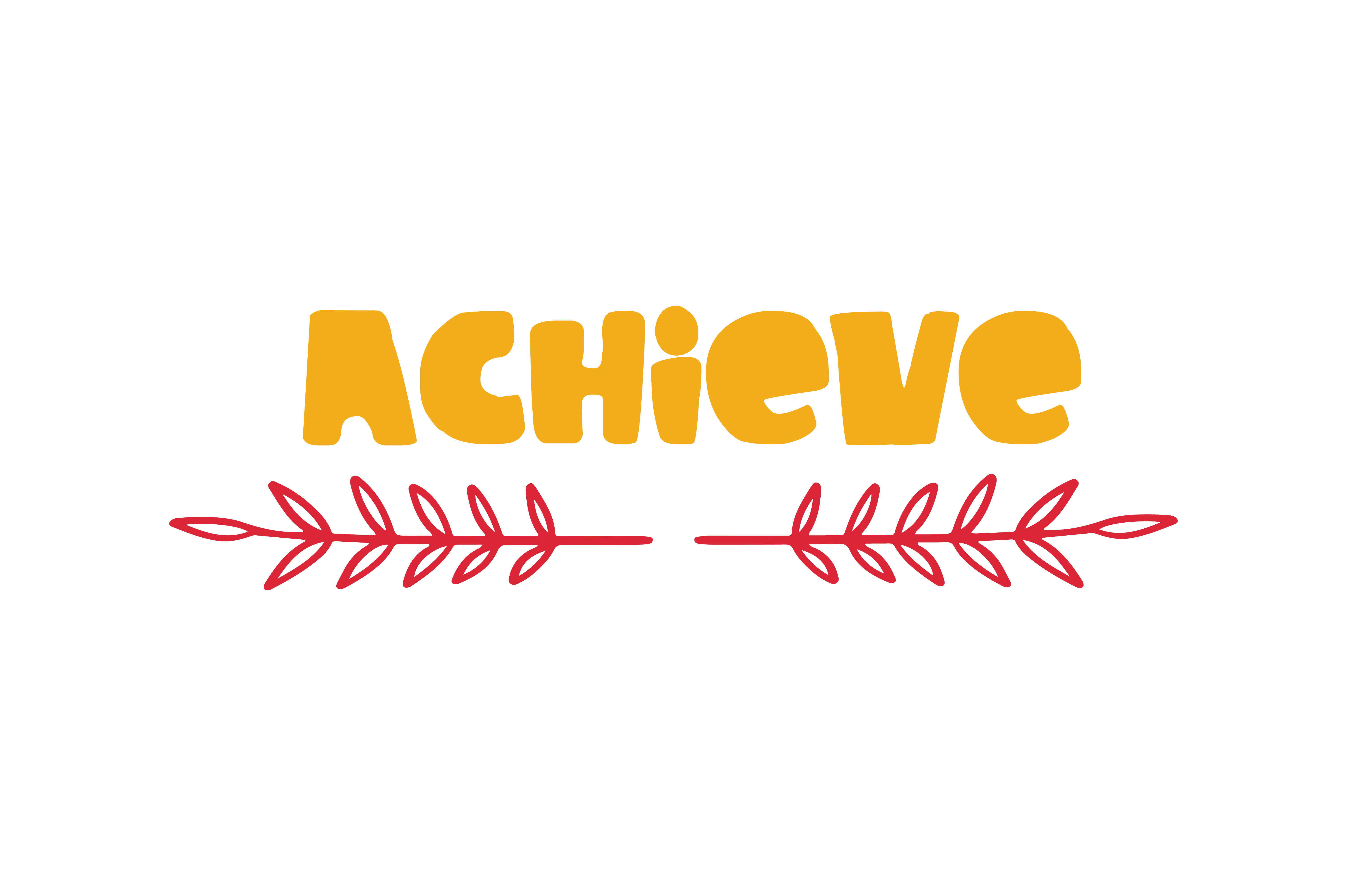 Download Free Achieve Quote Graphic By Thelucky Creative Fabrica for Cricut Explore, Silhouette and other cutting machines.