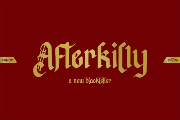 Print on Demand: Afterkilly Blackletter Font By Garisman Studio - Image 1